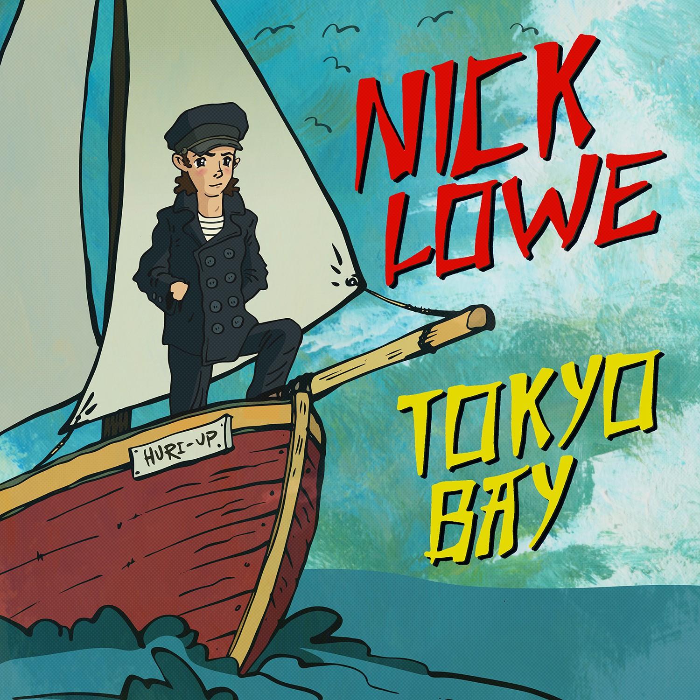 Nick Lowe - Tokyo Bay/Crying Inside