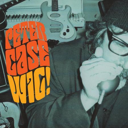 Peter Case - Wig! - Bundle