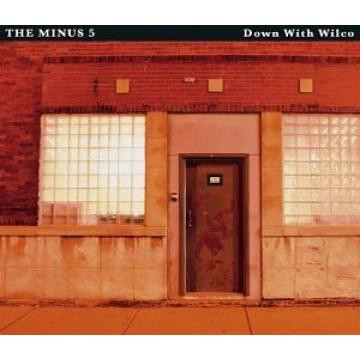 The Minus 5 - Down With Wilco - Bundle