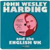 John Wesley Harding - Making Love To Bob Dylan 12-Inch