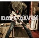 Dave Alvin - Eleven Eleven