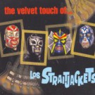 Los Straitjackets - The Velvet Touch of Los Straitjackets