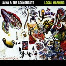 Laika & The Cosmonauts - Local Warming - Bundle