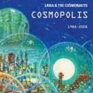 Laika & The Cosmonauts - Cosmopolis
