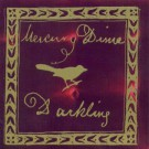 Mercury Dime - Darkling