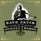 Dave Alvin and The Guilty Women - Dave Alvin and The Guilty Women - LP