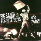Big Sandy & His Flyrite Boys - It's Time