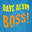 Dave Alvin - Boss! - Digital Single