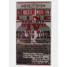 Chatham County Line - IV Spring Tour - Poster