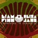 Liam Finn - Champagne In Seashells - Music Bundle