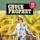 Chuck Prophet - Bobby Fuller Died For Your Sins - LP