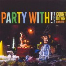 The Countdown Quartet - Party With!