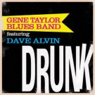 Dave Alvin - Drunk - DIGITAL