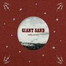Giant Sand Valley of Rain - CD