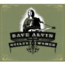 Dave Alvin & The Guilty Women - Dave Alvin & The Guilty Women - Bundle