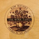 Kim Richey - Thorn In My Heart: The Work Tapes - LP