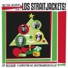 Los Straitjackets Tis The Season For Los Straitjackets - CD