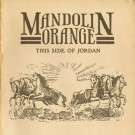 Mandolin Orange - This Side of Jordan - Bundle