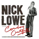 Nick Lowe - Nick Lowe and His Cowboy Outfit (REISSUE) (PRE-ORDER)