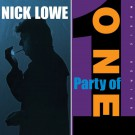 Nick Lowe - Party of One (REISSUE) (PRE-ORDER)
