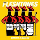 The Fleshtones - Quatro x Quatro - Bundle