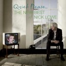 Nick Lowe - Quiet Please: The New Best of Nick Lowe - Bundle