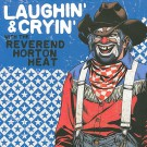 The Reverend Horton Heat Laughin' And Cryin' With The Reverend Horton Heat - LP