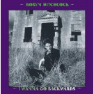 Robyn Hitchcock - I Wanna Go Backwards Box Set - Bundle