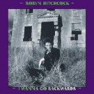 Robyn Hitchcock - I Wanna Go Backwards Box Set - CD