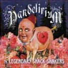 Legendary Shack*Shakers - Pandelirium - Bundle