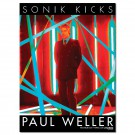 Paul Weller - Sonik Kicks - Poster