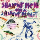Shadowy Men On A Shadowy Planet - Sport Fishin': The Lure of the Bait, The Luck of the Hook - LP
