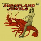 Various Artists - Swampland Jewels - PRE-ORDER (9/22)