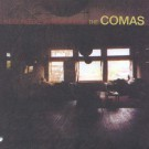 The Comas - A Def Needle In Tomorrow