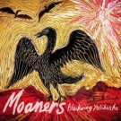The Moaners - Blackwing Yalobusha