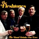 The Fleshtones - The Band Drinks For Free - PRE-ORDER (09/02)