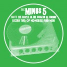The Minus 5 - Of Monkees And Men - Digital Album (Scott The Hoople Version)