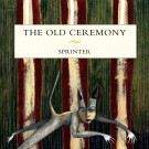The Old Ceremony - Sprinter