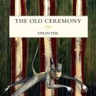 The Old Ceremony - Sprinter