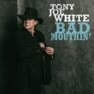 Tony Joe White - Bad Mouthin' - CD/LP