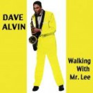 Dave Alvin - Walking With Mr. Lee - DIGITAL