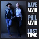 Dave Alvin & Phil Alvin - Lost Time
