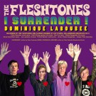 The Fleshtones - I Surrender!