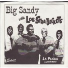"Big Sandy w/Los Straitjackets - La Plaga/Que 7"" Single"