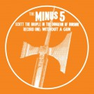 The Minus 5 - Without A Gun - Digital Album
